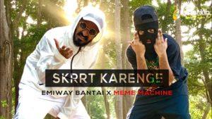Skrrt Karenge Lyrics Emiway