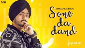 Sone Da Dand Lyrics by Himmat Sandhu