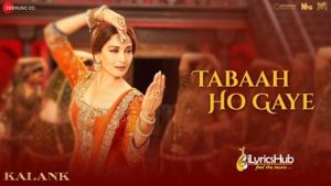 Tabah Ho Gaye Lyrics - Kalank | Shreya Ghoshal