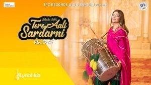Tere Aali Sardarni Lyrics - Satinder Satti