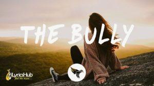 The Bully Lyrics by Sody