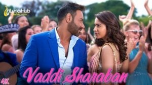 Vaddi Sharaban Lyrics De De Pyaar De
