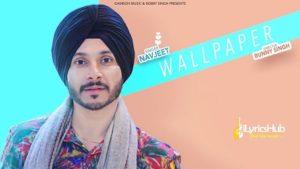 Wallpaper Lyrics Navjeet