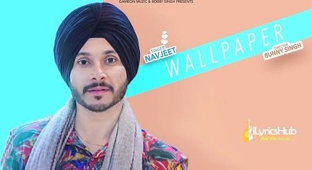 Wallpaper Lyrics Navjeet