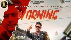 Warning Lyrics Joti Grewal, Gurlez Akhtar