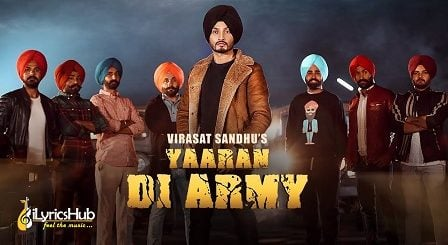 Yaaran Di Army Lyrics - Virasat Sandhu