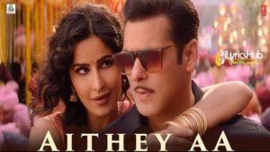 Aithey Aa Lyrics Bharat Salman Khan