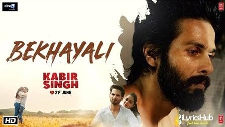 Bekhayali Lyrics Kabir Singh | Sachet Tandon