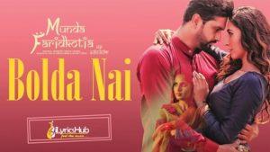 Bolda Nai Lyrics Roshan Prince, Mannat Noor
