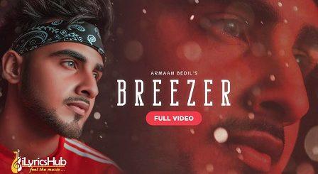 Breezer Lyrics Armaan Bedil