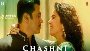 Chashni Lyrics Bharat | Vishal & Shekhar