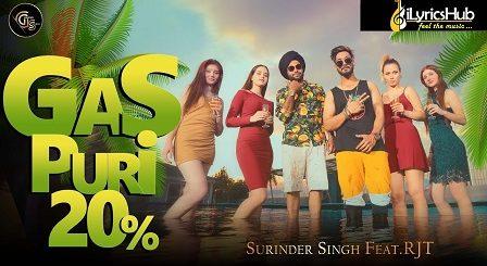 Gas Puri 20 Percent Lyrics Surinder Singh, Rjt