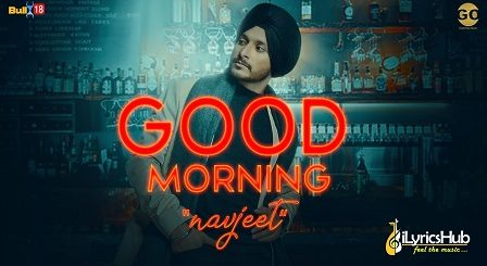 Good Morning Lyrics Navjeet