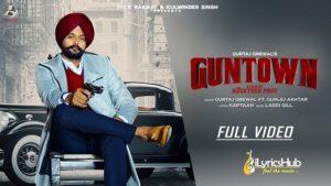 GunTown Lyrics Gurtaj Grewal Ft. Gurlez Akhtar