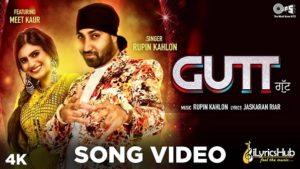 Gutt Lyrics by Rupin Kahlon, Meet Kaur