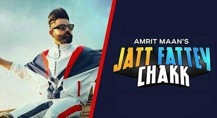Jatt Fattey Chakk Lyrics Amrit Maan