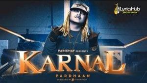 Karnal Lyrics by Pardhaan