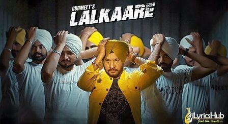 Lalkaare Lyrics Gurmeet Singh
