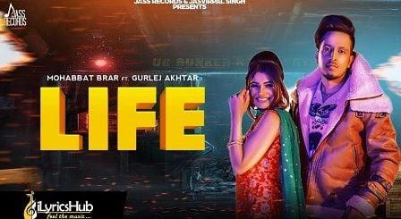 Life Lyrics Mohabbat Brar, Gurlez Akhtar