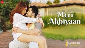 Meri Akhiyan Lyrics by Amit Tandon