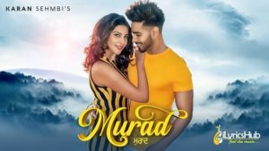 Murad Lyrics Karan Sehmbi