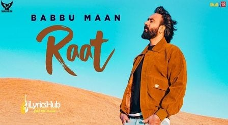 Raat Lyrics Babbu Maan | IK C PAGAL