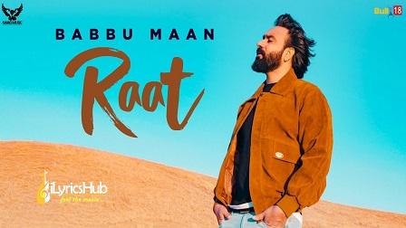 Raat Lyrics Babbu Maan | IK C PAGAL