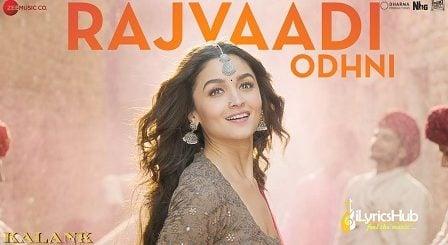 Rajvaadi Odhni Lyrics Kalank | Jonita Gandhi