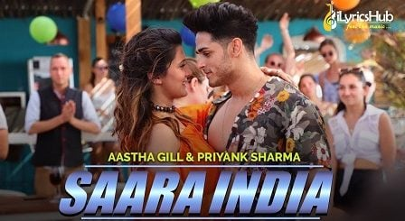 Saara India Lyrics by Aastha Gill
