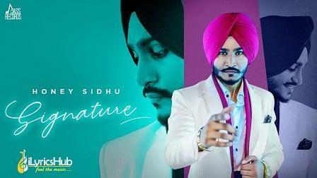 Signature Lyrics Honey Sidhu
