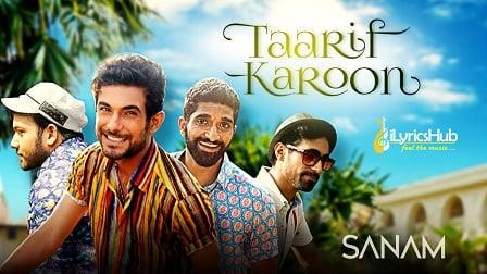 Taarif Karoon Lyrics Sanam
