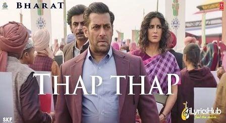 Thap Thap Lyrics Bharat by Sukhwinder Singh