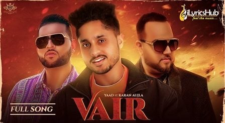 Vair Lyrics - Yaad, Karan Aujla
