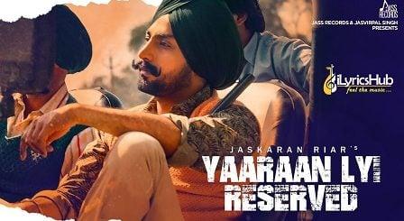 Yaaran Layi Reserved Lyrics - Jaskaran Riar, Prabh Grewal