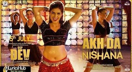 Akh Da Nishana Lyrics Mannat Noor Sapna Choudhary