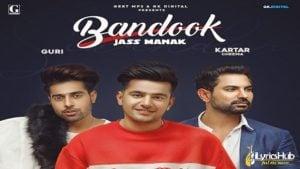 Bandook Lyrics Jass Manak