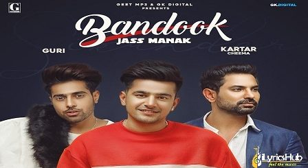Bandook Lyrics Jass Manak