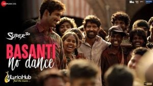 Basanti No Dance Lyrics Super 30 | Hrithik Roshan