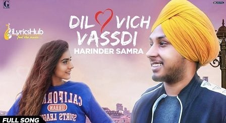 Dil Vich Vasdi Lyrics Harinder Samra
