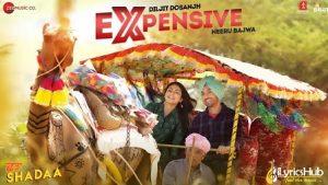 Expensive Lyrics Shadaa | Diljit Dosanjh