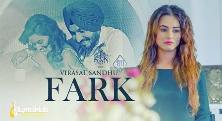 Fark Lyrics Virasat Sandhu