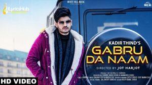 Gabru Da Naam Lyrics Kadir Thind