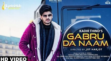 Gabru Da Naam Lyrics Kadir Thind