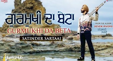 Gurmukhi Da Beta Lyrics Satinder Sartaaj