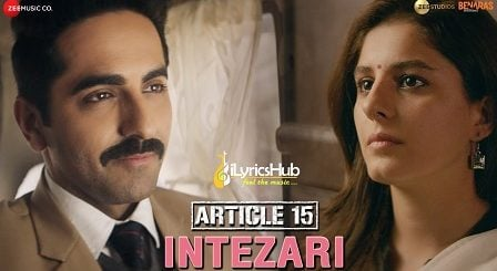 Intezari Lyrics Article 15 Armaan Malik