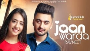 Jaan Warda Lyrics Ravneet