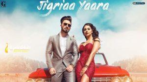 Jigriaa Yaara Lyrics Jimmy Kaler, Shipra Goyal