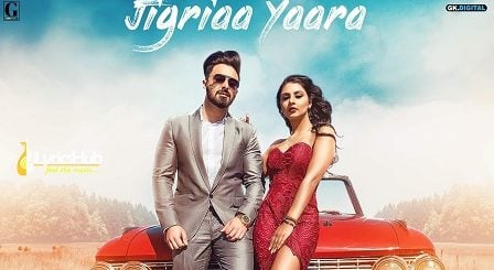 Jigriaa Yaara Lyrics Jimmy Kaler, Shipra Goyal