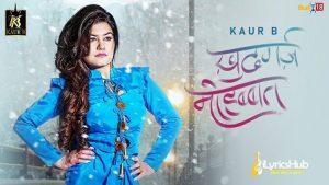 Khudgarz Mohabbat Lyrics Kaur B