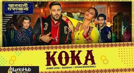 Koka Lyrics Khandaani Shafakhana | Badshah, Dhvani Bhanushali
